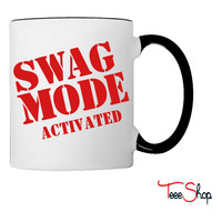 SWAG MODE ACTIVATED Coffee & Tea Mug