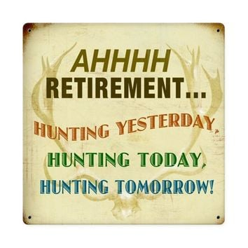 Retired Hunting Sign