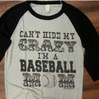 Can't Hide Crazy-Baseball Mom