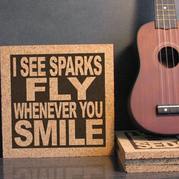 TAYLOR SWIFT - I See Sparks Fly Whenever You Smile - Cork Lyric Wall Art and Hot Pad Trivet - Anniversary Gift Idea For Him For Her