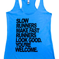 Slow Runners...
