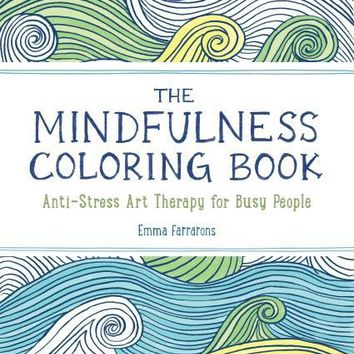 The Mindfulness Coloring Book, Vol 1