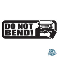 Do Not Bend Jeep Decal