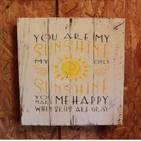 You are my sunshine hand painted wood pallet sign
