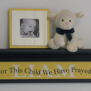"Personalized Yellow Baby Nursery Kids Wall Decor 24"" Shelf Navy Blue Custom for LIAM with Saying - For This Child We Have Prayed - Gift"