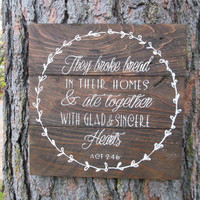 """Joyful Island Creations """"They broke bread in their homes with glad and sincere hearts"""" wood sign, christian sign, dining room sign"""