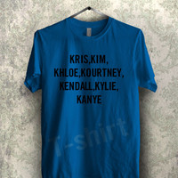 7 Kardashians tee - 1nyy Unisex T- Shirt For Man And Woman / T-Shirt / Custom T-Shirt / Tee