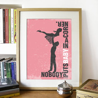 Poster Dirty Dancing Poster Movie Print Typography Art in Pink - Nobody Puts Baby in a corner Print - A3 poster art print