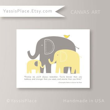 Girl or Boy Elephant Nursery CANVAS Art You are braver than you believe Winnie The Pooh yellow gray art 8x10- 20x30 Gallery Wrap YassisPlace