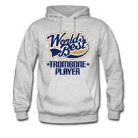 Worlds Best Trombone Player Hoodie