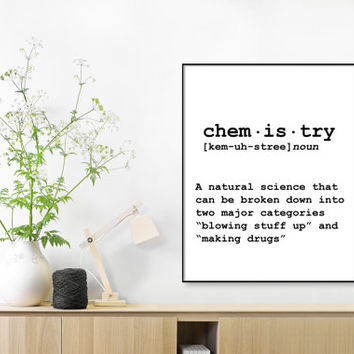 Chemistry definition, dictionary art print,definition poster, quotes, christmas office decor, minimalist poster, funny definition print,GIFT