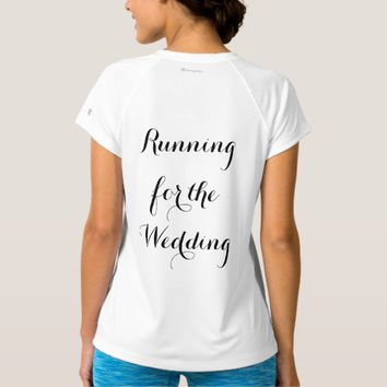 Running For The Wedding Women's T-Shirt