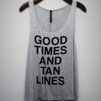 Good Times and Tan Lines Tank