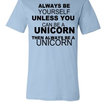 be a unicorn be yourself - bananaharvest