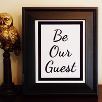 Be Our Guest Art Print. Fairy Tale Room Decor. Typography Print.