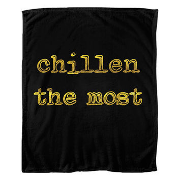 Chillen The Most Blanket Gold And Black Fleece Warm High Quality Chill The Most
