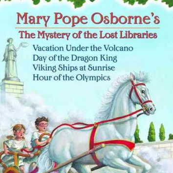 Magic Tree House Books 13-16: the Mystery of the Lost Libraries: Vacation Under the Volcano/Day of the Dragon King/Viking Ships at Sunrise/Hour of the Olympics (Magic Tree House)