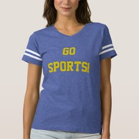 Go Sports! Funny Tailgating Fan Humor Blue Gold Shirt