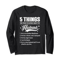 5 Things You Need To Know About My Husband Long Sleeve