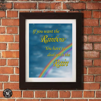 If You Want the Rainbow -  The Fault in Our Stars Motivational Poster - Cloudy Rain Skies Wall Art - Sizes - 5X7 - 8X10 - 16X20 Inches