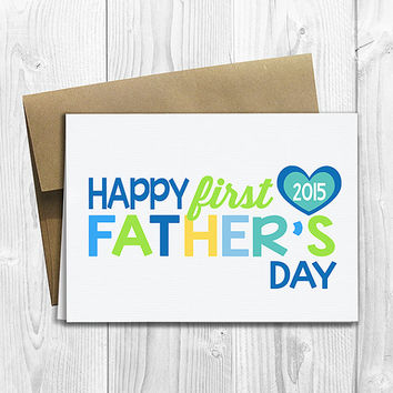 PRINTED Happy First Father's Day 5x7 Greeting Card - Cute 1st Father's Day Notecard