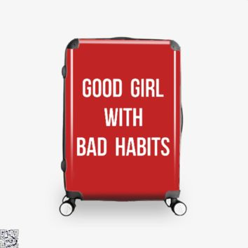 Good Girl With Bad Habits, Funny Suitcase