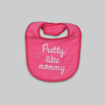 Tender Kisses Infant Girl's Embroidered Bib - Pretty Like Mommy - Baby - Baby Feeding - Bibs & Burp Cloths