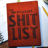 Official Shit List, Personal Journal,  Blank Book, Journal
