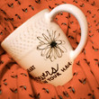 """Mumford & Sons (After the Storm) """"Grace in your heart and flowers in your hair"""" Hand-designed Mug"""