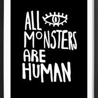 All Monsters Are Human as Framed Premium Poster by Vasare Nar | JUNIQE