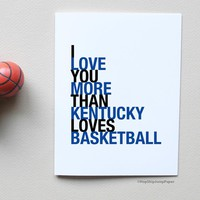I Love You More Than Kentucky Loves Basketball greeting card