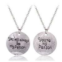 Drop Shipping Grey Anatomy You Are My Person, You Will Always Be My Person Anime Cosplay Lovers Necklace Best Friends Necklace