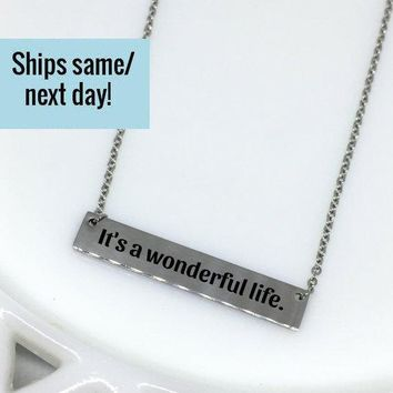 Wonderful Life Necklace, Wonderful Life, Life Necklace, Quote Necklace, Custom Engraved Necklace, Engraved Jewelry, Gift for Her