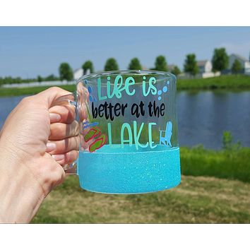 Life is Better at the Lake Glass Coffee Mug