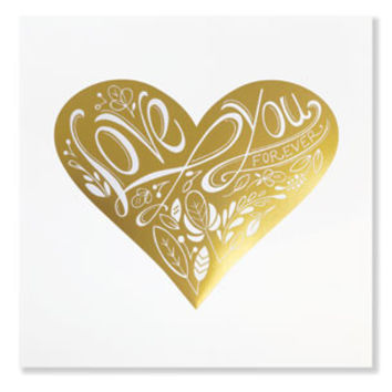 Love You Forever Gold Foil Art Print