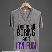 You're All Boring-Unisex Athletic Grey T-Shirt