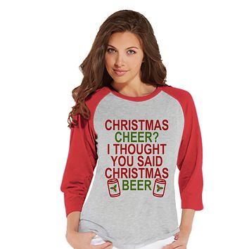 Women's Christmas Shirt - Christmas Drinking Shirt - Christmas Beer - Funny Christmas Shirt - Red Raglan Tee - Humorous Christmas Gift Idea