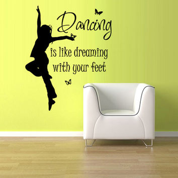 rvz1135 Wall Vinyl Sticker Words Sign Quote Dancing Dreaming Feet