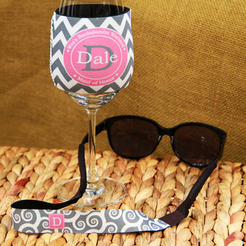 Wine Glass Koozie Coozie Croakies Set Bridal Party Bachelorette Party Bridesmaids Gifts Koozies Croaky Set Custom Personalized Monogrammed