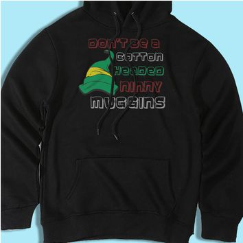 Dont Be A Cotton Headed Ninny Muggins Shirt Men'S Hoodie