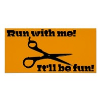Funny Scissors - Run With Me! It'll Be Fun! Poster