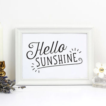 Hello Sunshine, Morning Print, Positive Quote, Summer Print, Happy Poster, Wall Decor, Home Decor, Typography Print, Nursery Decor, 11x14