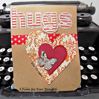 Hugs from the Heart Handmade Valentine . Ready to Ship.