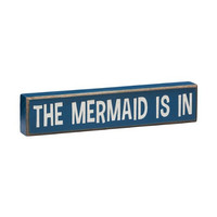 The Mermaid Is In - Vintage Coastal Mini Wood Sign - 8-in