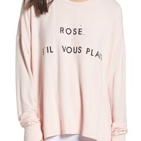The Laundry Room Rosé Please Sweatshirt | Nordstrom