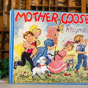 Vintage Child Book, Mother Goose Rhymes, Platt and Munk 1953 Childrens Book, Collectible Child Book, Childrens Vintage Book, Mother Goose