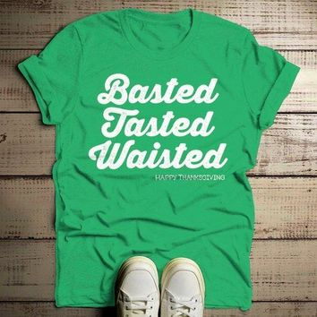 Men's Funny Thanksgiving T Shirt Basted Tasted Waisted Happy Thanksgiving Saying Tee