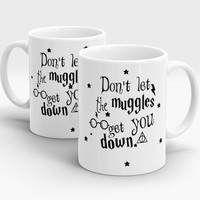 Don't Let the Muggles Get You Down, Harry Potter Mug, new design for you, The sign of the Deathly Hallows, Harry Potter quotes gift