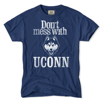Don't Mess With UCONN T-Shirt