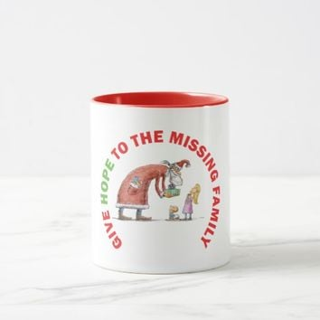 GIVE HOPE TO THE MISSING FAMILY MUG